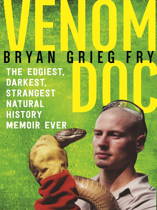Title details for Venom Doc by Bryan Grieg Fry - Wait list
