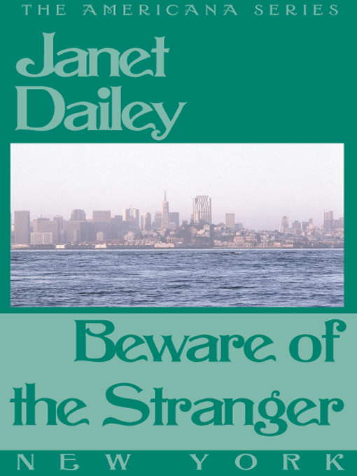 Title details for Beware of the Stranger by Janet Dailey - Available