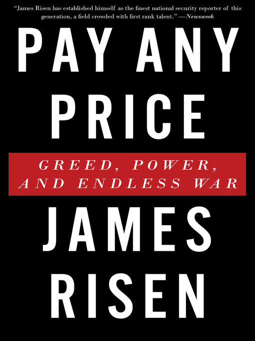 Title details for Pay Any Price by James Risen - Available