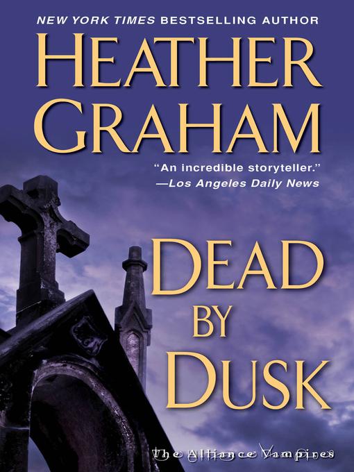 Title details for Dead by Dusk by Heather Graham - Wait list