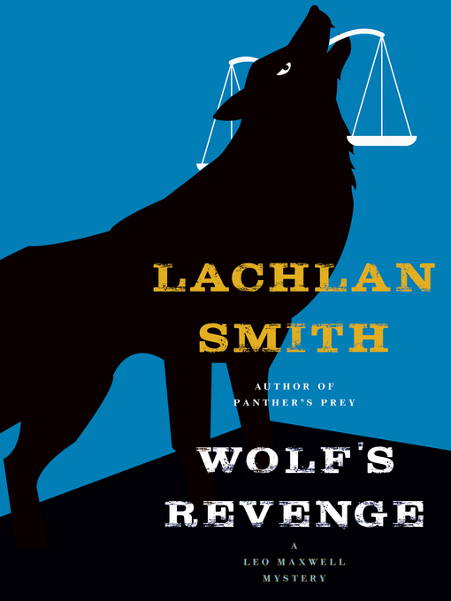 Title details for Wolf's Revenge by Lachlan Smith - Available