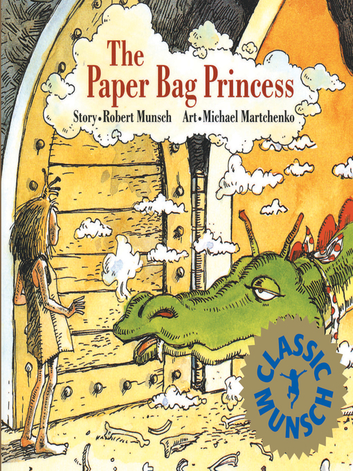 Title details for The Paper Bag Princess by Robert Munsch - Available