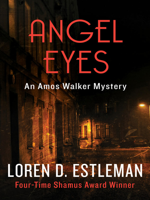 Title details for Angel Eyes by Loren D. Estleman - Available