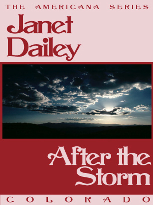Title details for After the Storm by Janet Dailey - Available