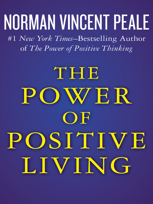 Title details for The Power of Positive Living by Norman Vincent Peale - Wait list