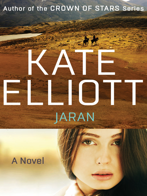 Title details for Jaran by Kate Elliott - Available