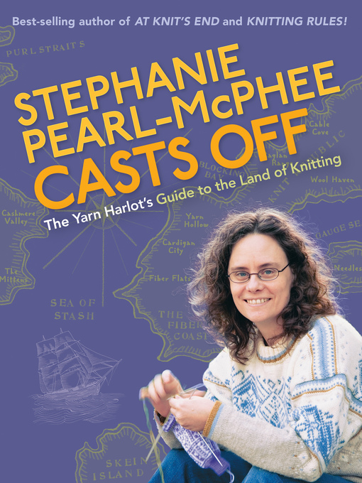 Title details for Stephanie Pearl-Mcphee Casts Off by Stephanie Pearl-McPhee - Available