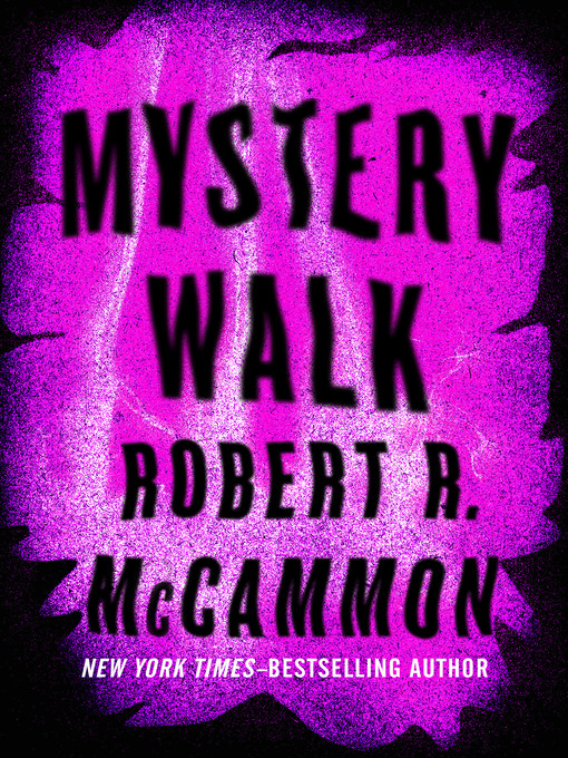 Title details for Mystery Walk by Robert R. McCammon - Wait list