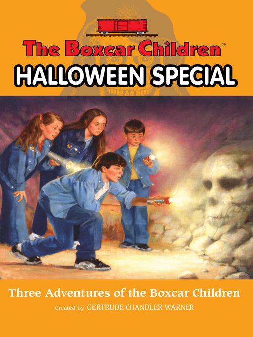 Title details for The Boxcar Children Halloween Special by Gertrude  Chandler Warner - Wait list