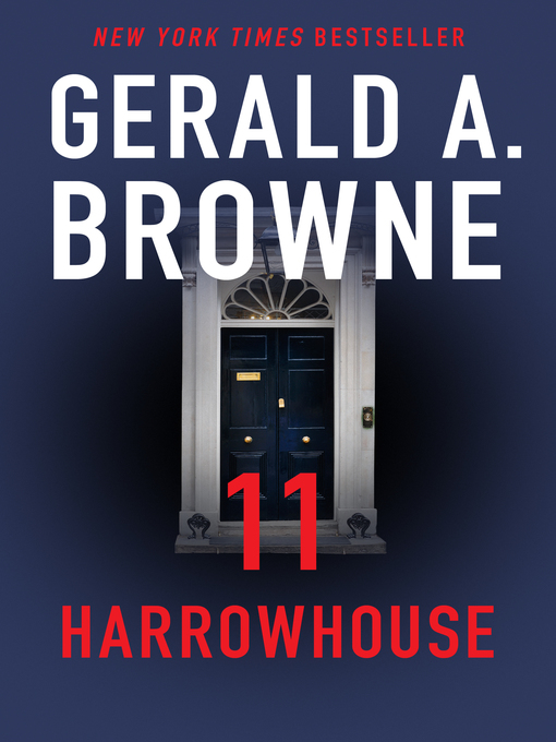 Title details for 11 Harrowhouse by Gerald A. Browne - Available