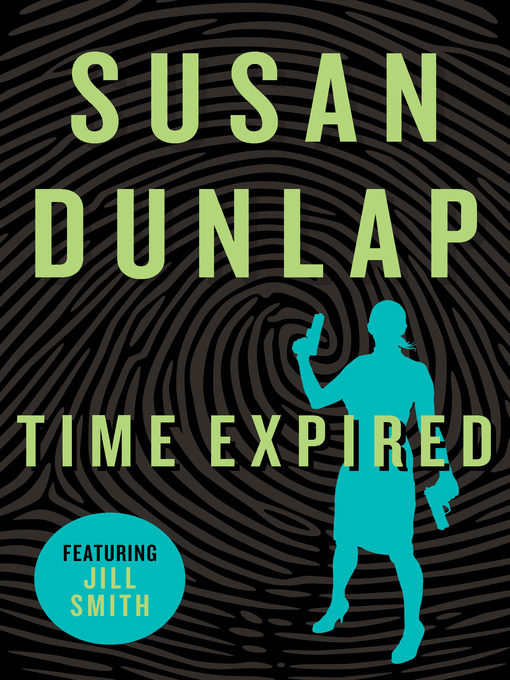 Title details for Time Expired by Susan Dunlap - Available