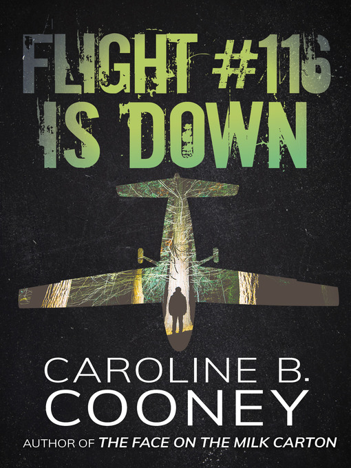 Title details for Flight #116 Is Down by Caroline B. Cooney - Available