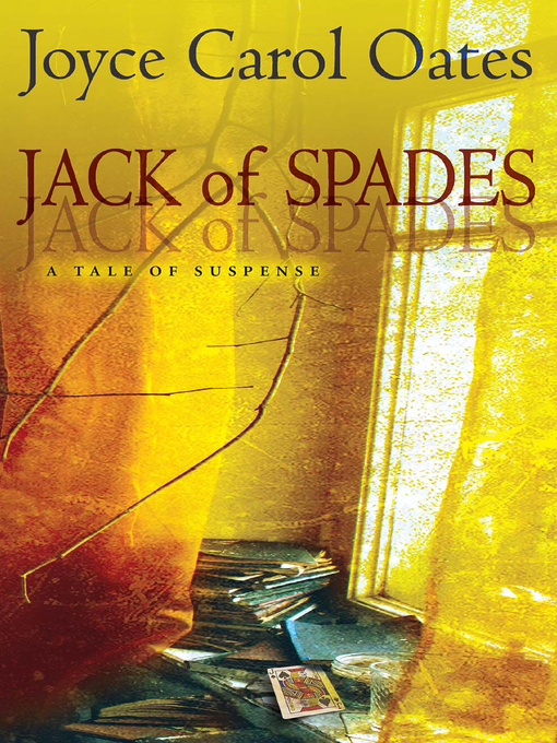 Title details for Jack of Spades by Joyce Carol Oates - Available