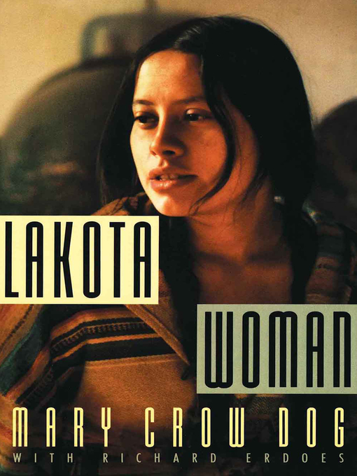 Title details for Lakota Woman by Mary Crow Dog - Available