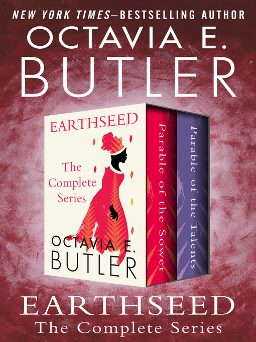 Title details for Earthseed by Octavia E. Butler - Wait list
