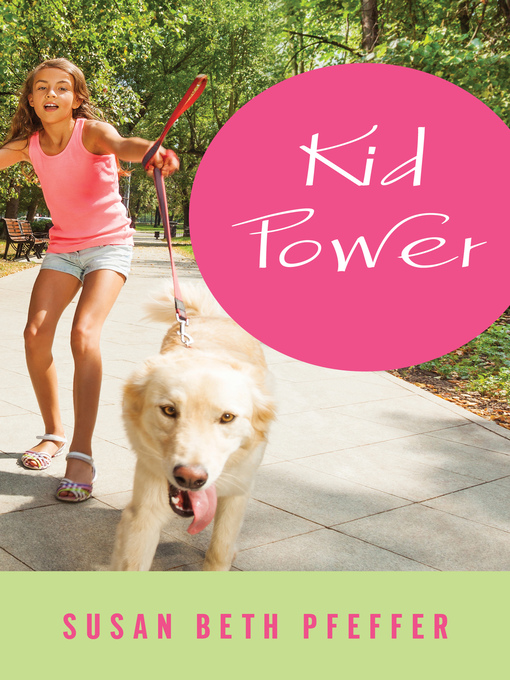 Title details for Kid Power by Susan Beth Pfeffer - Available