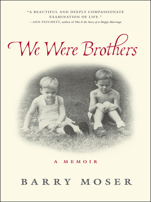 Title details for We Were Brothers by Barry Moser - Available