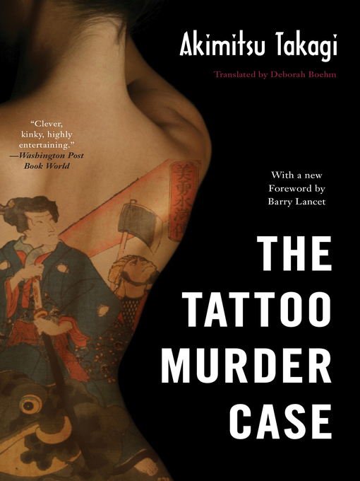 Title details for The Tattoo Murder Case by Akimitsu Takagi - Available