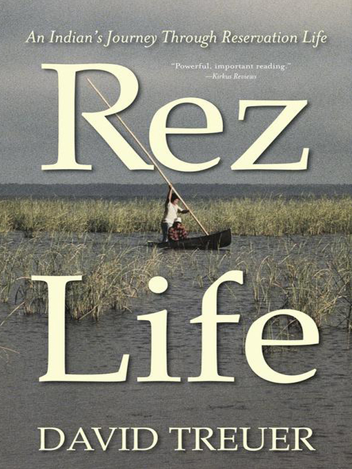 Title details for Rez Life by David Treuer - Available