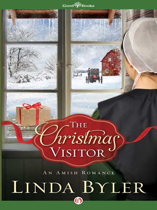 Title details for The Christmas Visitor by Linda Byler - Available