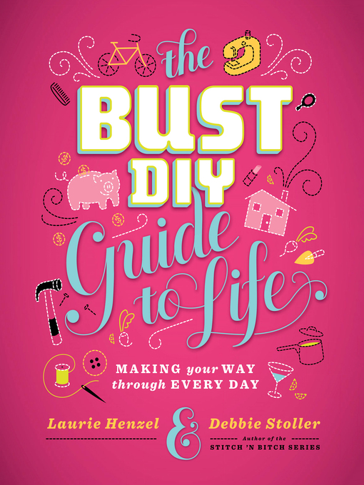 The bust diy guide to life (hardcover) | abrams.