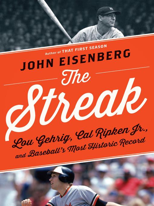 Title details for The Streak by John Eisenberg - Available