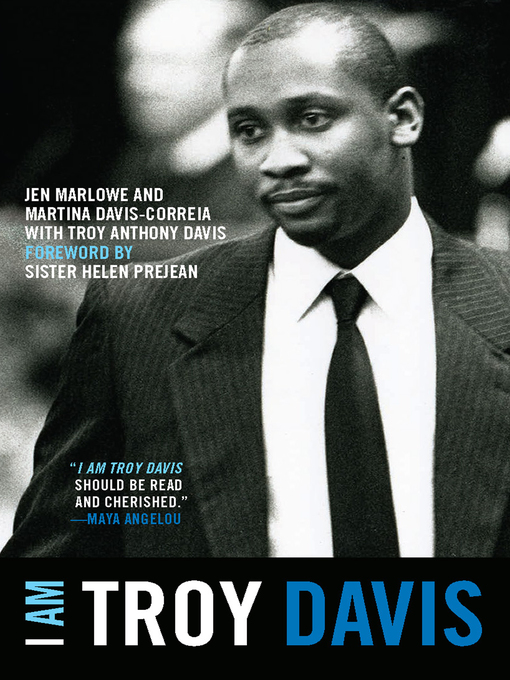Title details for I Am Troy Davis by Jen Marlowe - Available