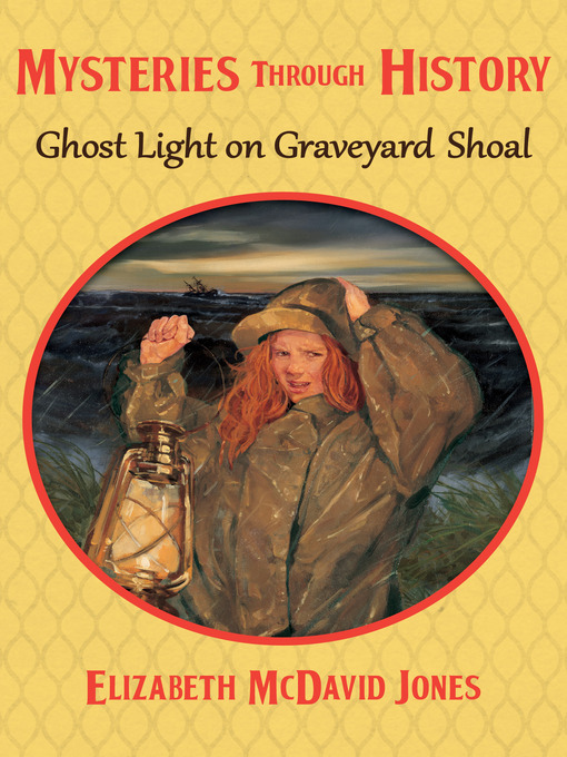 Title details for Ghost Light on Graveyard Shoal by Elizabeth McDavid Jones - Wait list