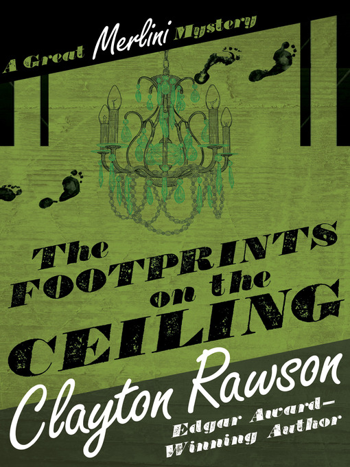 Title details for Footprints on the Ceiling by Clayton Rawson - Available