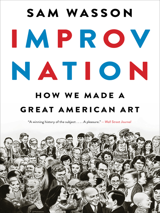Title details for Improv Nation by Sam Wasson - Available