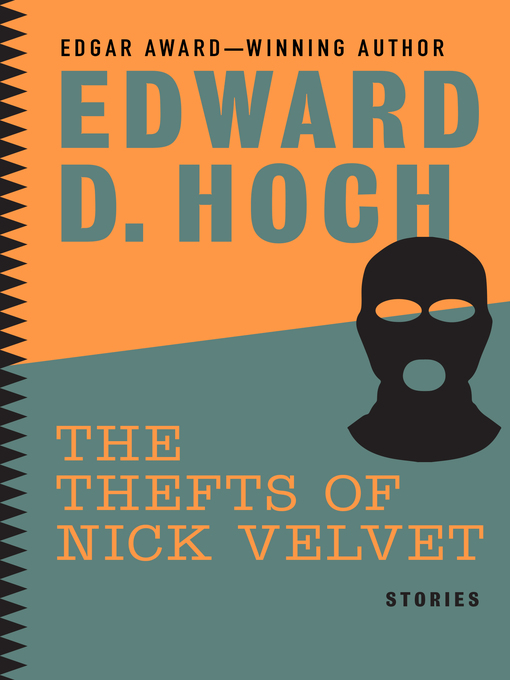 Title details for The Thefts of Nick Velvet by Edward D. Hoch - Available