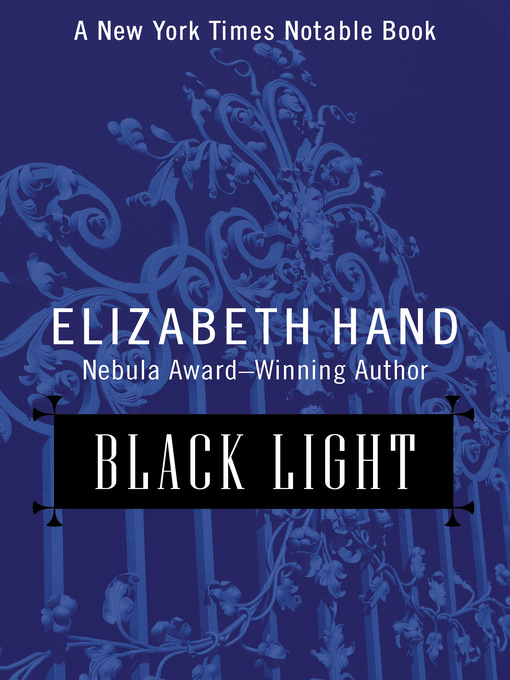 Title details for Black Light by Elizabeth Hand - Available