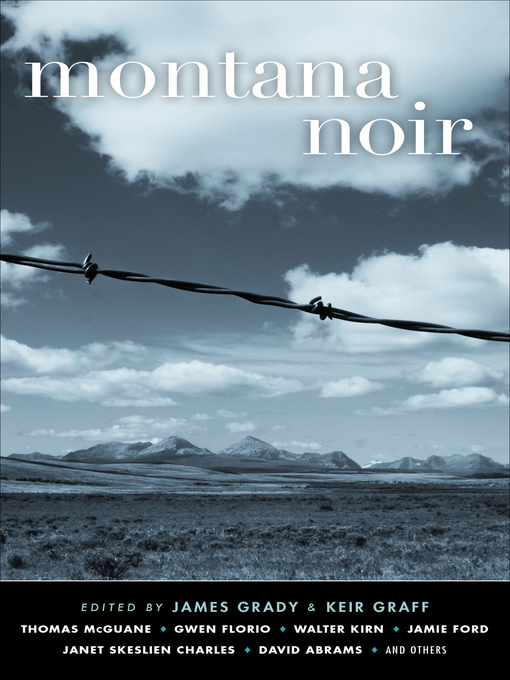 Title details for Montana Noir by James  Grady - Available