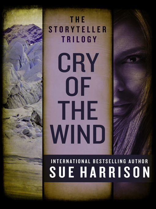 Title details for Cry of the Wind by Sue Harrison - Available