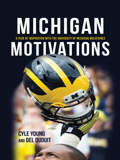 Title details for Michigan Motivations by Cyle Young - Available