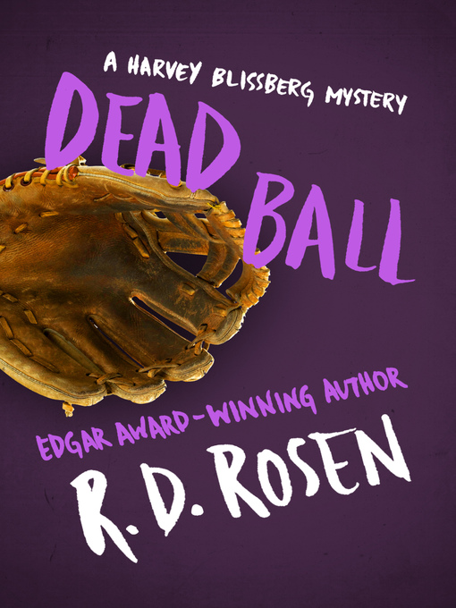 Title details for Dead Ball by R. D. Rosen - Available