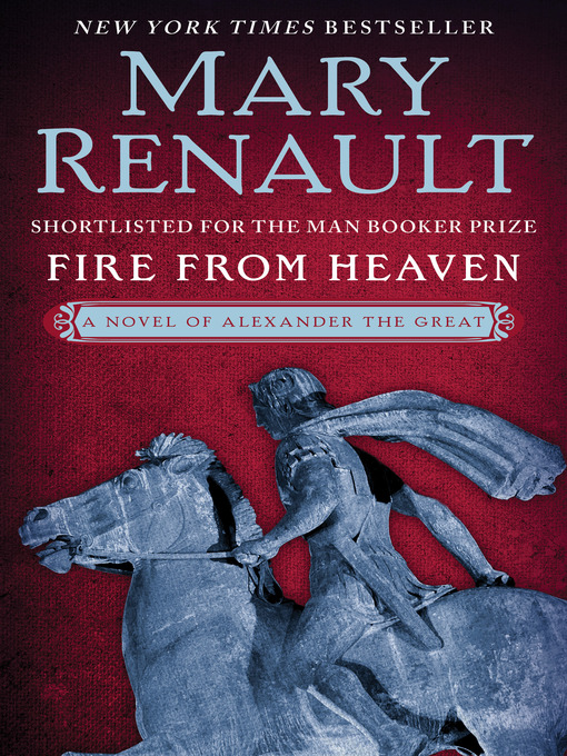 Title details for Fire from Heaven by Mary Renault - Available