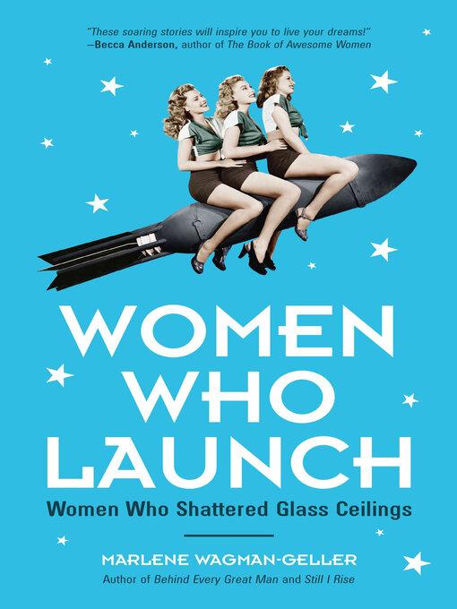 Title details for Women Who Launch by Marlene Wagman-Geller - Wait list