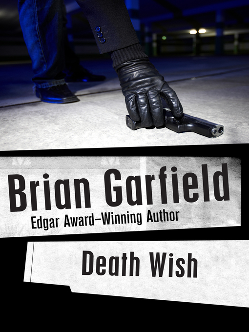 Title details for Death Wish by Brian Garfield - Available