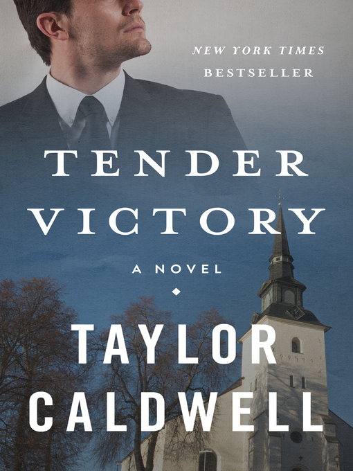 Title details for Tender Victory by Taylor Caldwell - Wait list