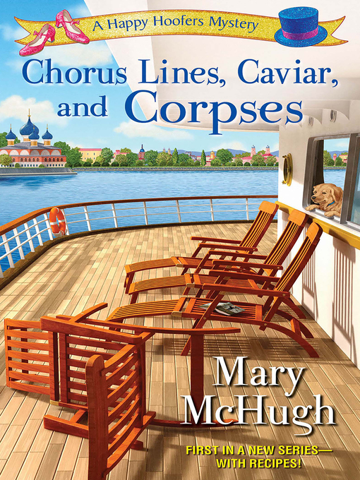 Title details for Chorus Lines, Caviar, and Corpses by Mary  McHugh - Available