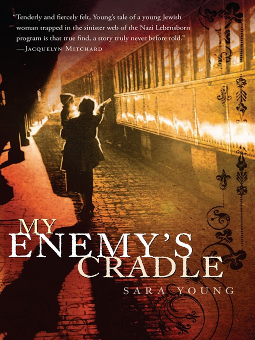 Title details for My Enemy's Cradle by Sara Young - Available