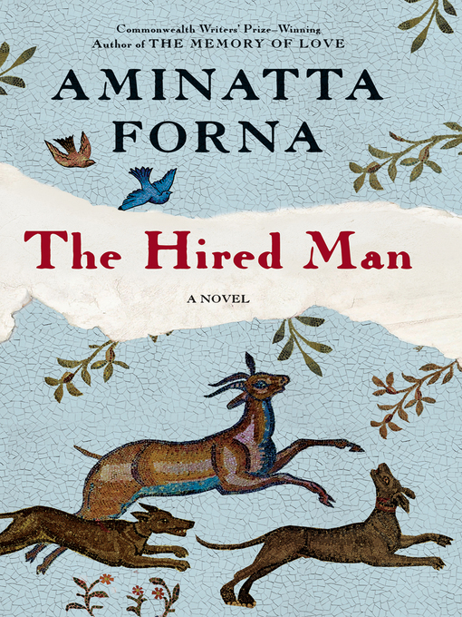 Title details for The Hired Man by Aminatta Forna - Available