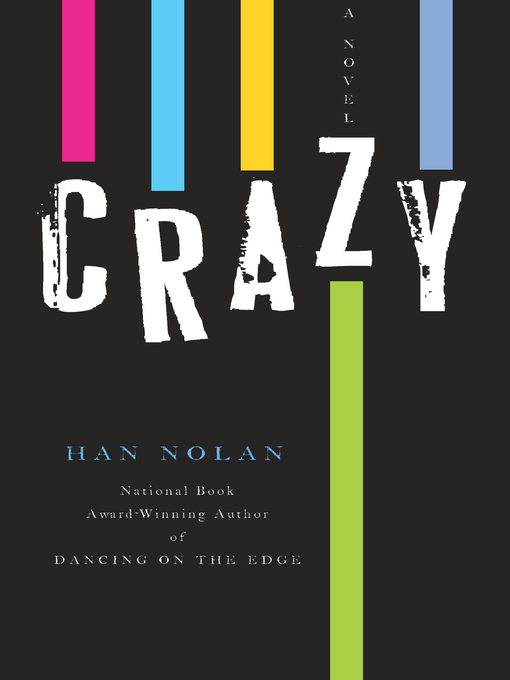 Title details for Crazy by Han Nolan - Available