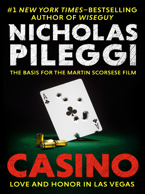 Title details for Casino by Nicholas Pileggi - Available