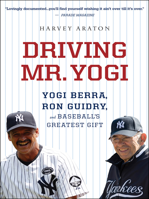 Title details for Driving Mr. Yogi by Harvey Araton - Available