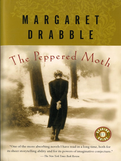 Title details for The Peppered Moth by Margaret Drabble - Available