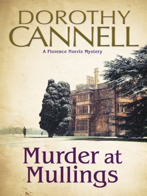 Title details for Murder at Mullings by Dorothy Cannell - Wait list