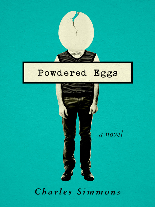 Title details for Powdered Eggs by Charles Simmons - Available