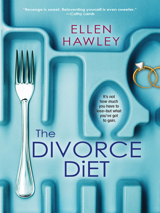 Title details for The Divorce Diet by Ellen  Hawley - Available